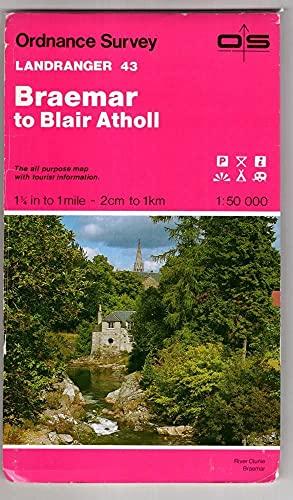 Landranger Maps: Sheet 43: Braemar to Blair Atholl by Ordnance Survey