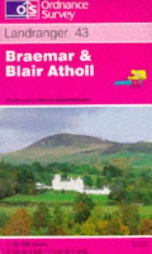 Braemar and Blair Atholl by Ordnance Survey