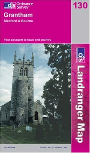 Grantham, Sleaford and Bourne by Ordnance Survey