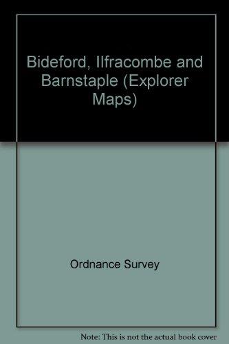 Bideford, Ilfracombe and Barnstaple by Ordnance Survey