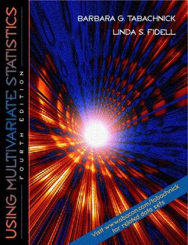 Using Multivariate Statistics by Barbara G. Tabachnick