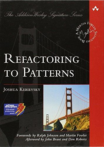 Refactoring to Patterns by Joshua Kerievsky
