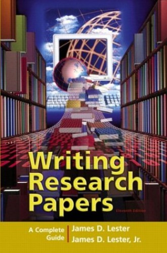 writing research papers lester 11th edition The definitive research paper guide, writing research papers the eleventh edition maintains lester's james d is the author of 'writing research papers.