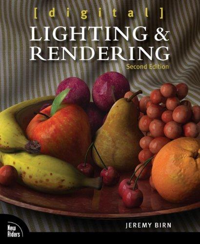 Digital Lighting and Rendering by Jeremy Birn