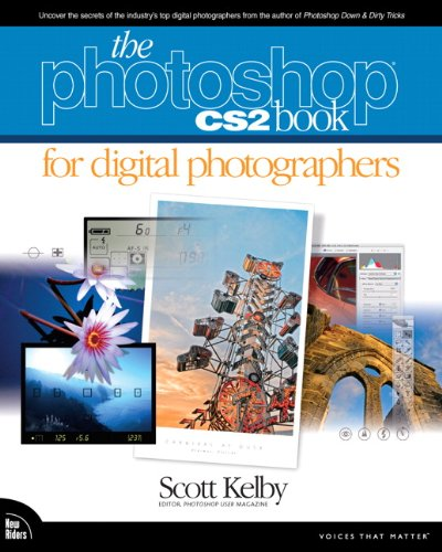 The Photoshop CS2 Book for Digital Photographers by Scott Kelby