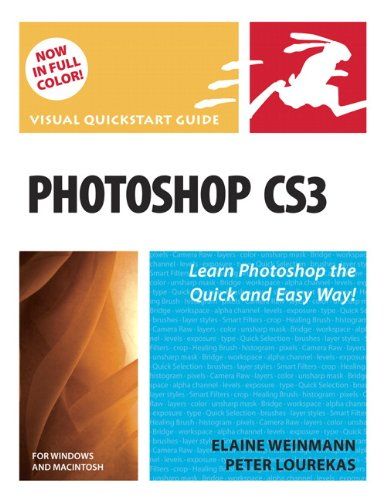 Photoshop CS3 for Windows and Macintosh: Visual QuickStart Guide by Elaine Weinmann