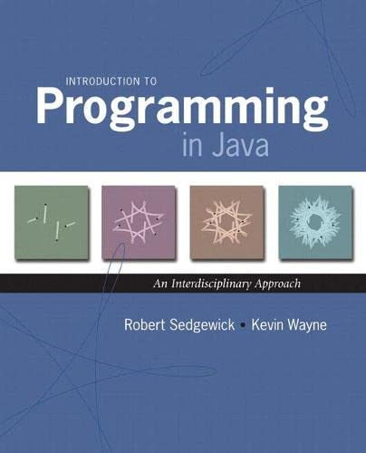Introduction to Programming in Java: An Interdisciplinary Approach by Robert Sedgewick