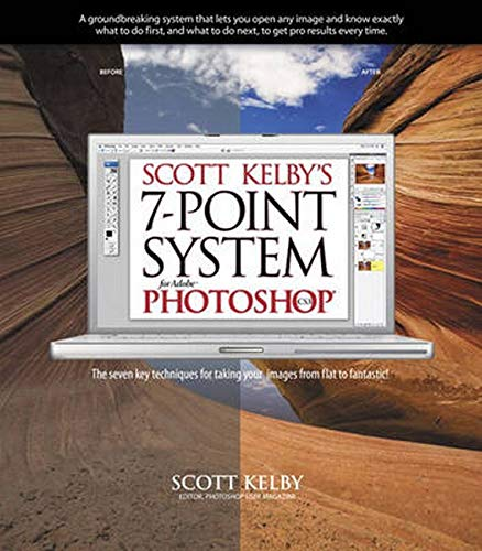Scott Kelby's 7-Point System for Adobe Photoshop CS3 by Scott Kelby