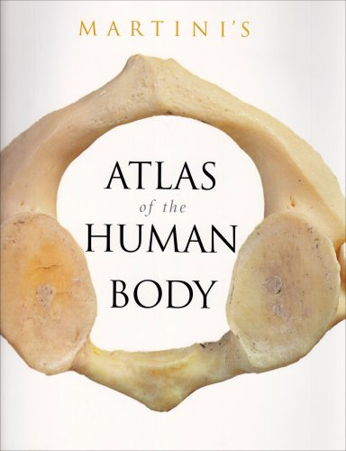 Martini's Atlas of the Human Body (Integrated Product) by Frederic H. Martini