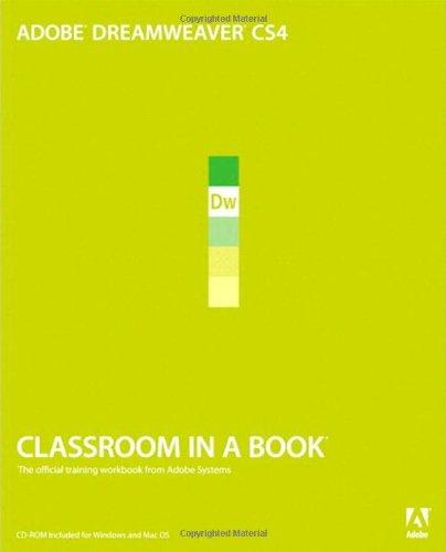 Adobe Dreamweaver CS4 Classroom in a Book by Adobe Creative Team
