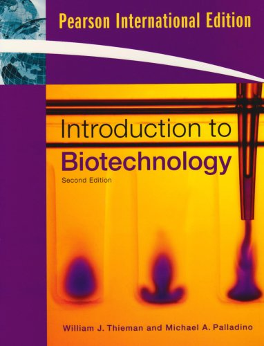 Introduction to Biotechnology by William Thieman