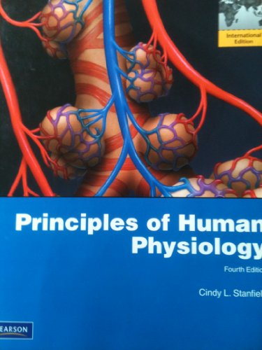 Principles of Human Physiology by Cindy L. Stanfield