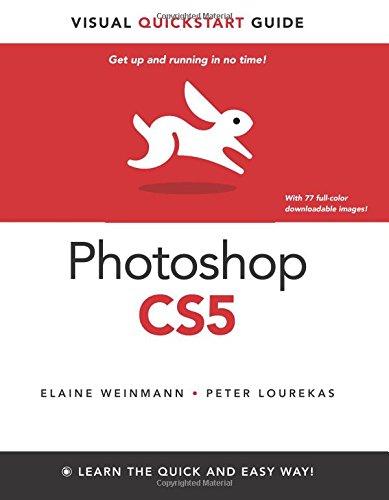 Photoshop CS5 for Windows and Macintosh: Visual QuickStart Guide by Elaine Weinmann