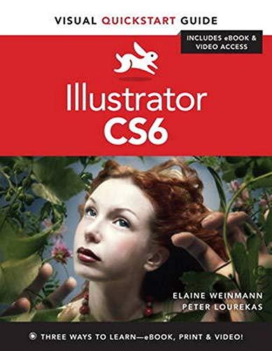 Illustrator CS6: Visual Quickstart Guide by Peter Lourekas
