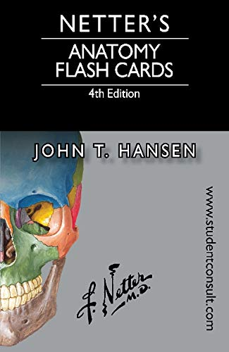 Netter's Anatomy Flash Cards by John T. Hansen