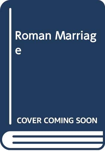 Roman Marriage by Brian Glanville