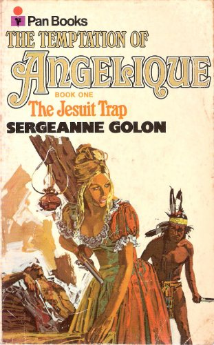 Temptation of Angelique: Bk. 1 by Sergeanne Golon
