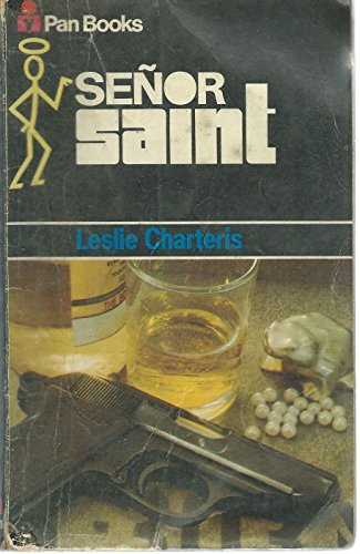 Senor Saint by Leslie Charteris