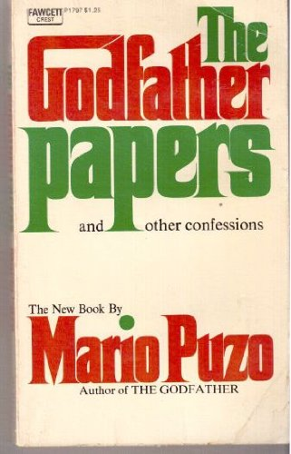 """Godfather"" Papers, and Other Confessions"