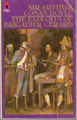 Exploits of Brigadier Gerard by Sir Arthur Conan Doyle