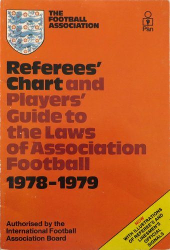 Referees' Chart and Players' Guide to the Laws of Association Football: 1978-79 by Association Football