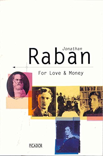 For Love and Money by Jonathan Raban