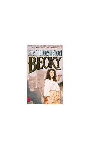 Becky by E. V. Thompson