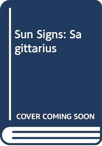 Sun Signs: Sagittarius by Linda Goodman