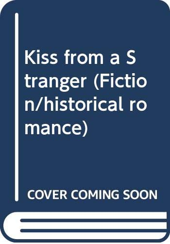 Kiss from a Stranger (Fiction/historical romance)