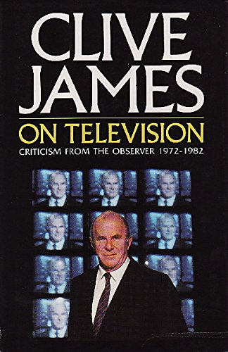 Clive James has written a rollicking essay about his love of TV