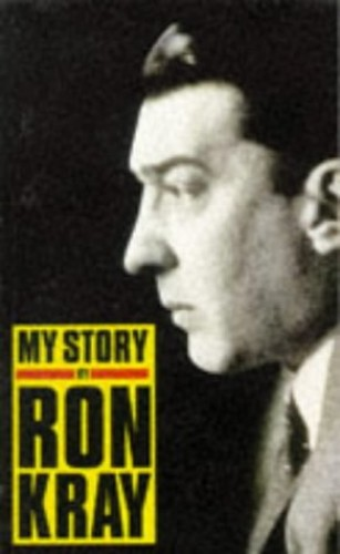 My Story by Ronald Kray