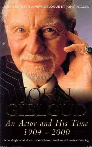 An Actor and His Time by Sir John Gielgud