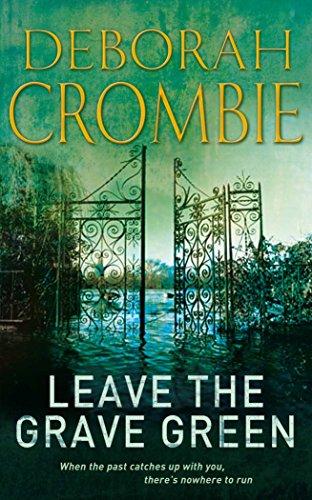 Leave the Grave Green by Deborah Crombie
