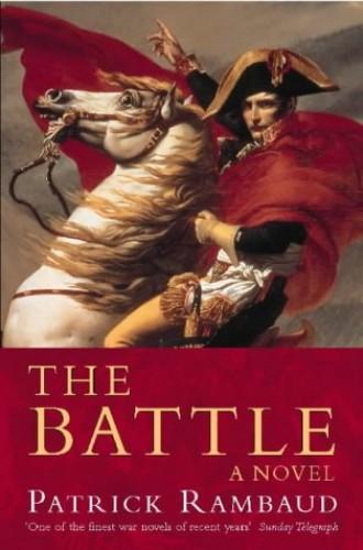 The Battle by Patrick Rambaud