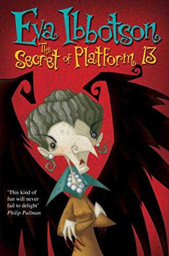 The Secret of Platform 13 by Eva Ibbotson