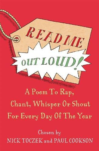 Read Me Out Loud: A Poem for Every Day of the Year by Nick Toczek