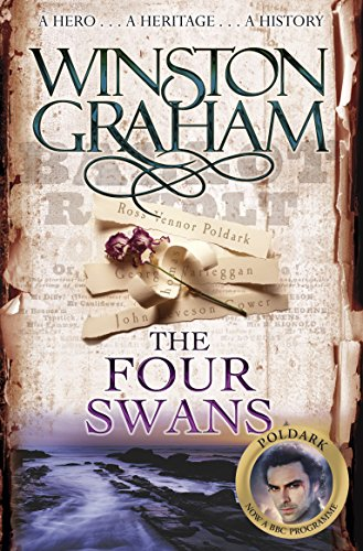 The Four Swans: A Novel of Cornwall 1795-1797 by Winston Graham