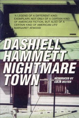 NIGHTMARE TOWN: Twenty long unavailable stories