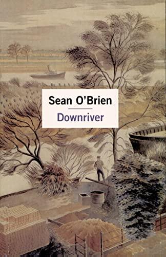 Down River by Sean O'Brien