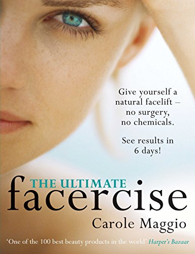 The Ultimate Facercise by Carole Maggio