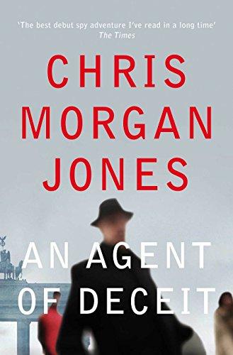 An Agent of Deceit by Chris Morgan Jones