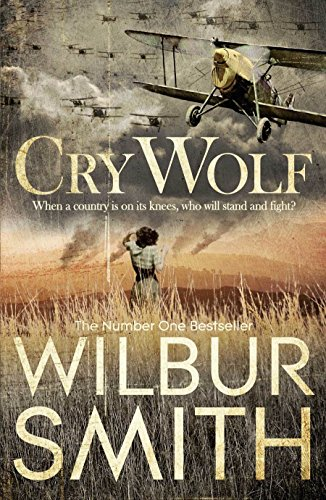 Cry Wolf by Wilbur Smith