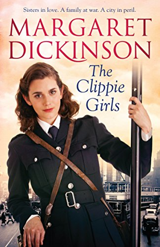 The Clippie Girls by Margaret Dickinson
