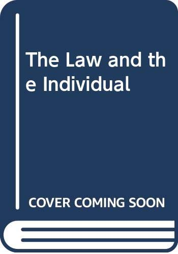 The Law and the Individual by James Dunbar-Brunton