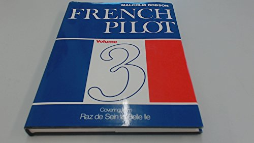 French Pilot: v. 3 by Malcolm Robson