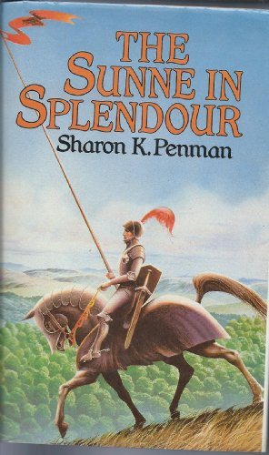 The Sunne in Splendour by Sharon K. Penman