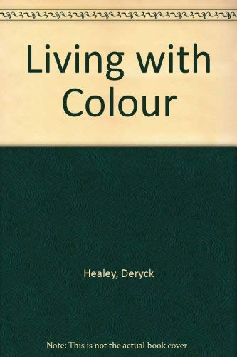 Living with Colour by Deryck Healey