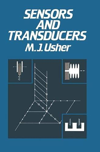 Sensors and Transducers by M.J. Usher