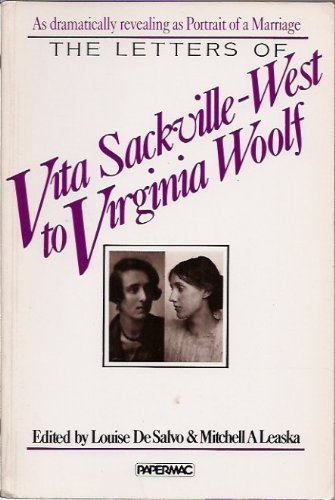 The Letters of Vita Sackville-West to Virginia Woolf by Vita Sackville-West