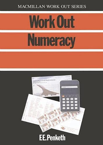 Work Out Numeracy by F.E. Penketh